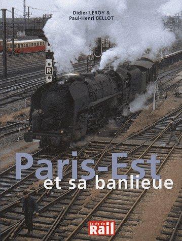 PARIS GARE DE L'EST ET SA BANLIEUE