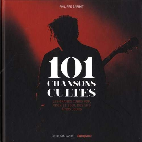 101 CHANSONS CULTES