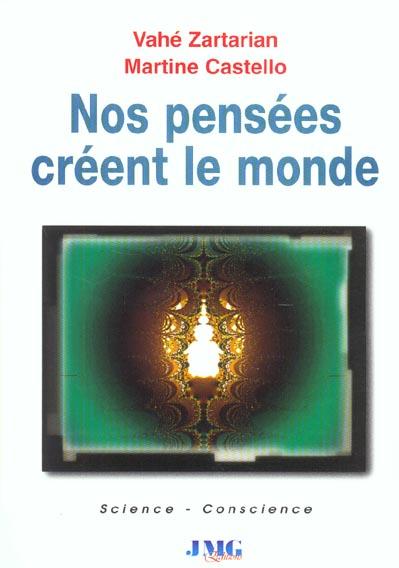 NOS PENSEES CREENT LE MONDE