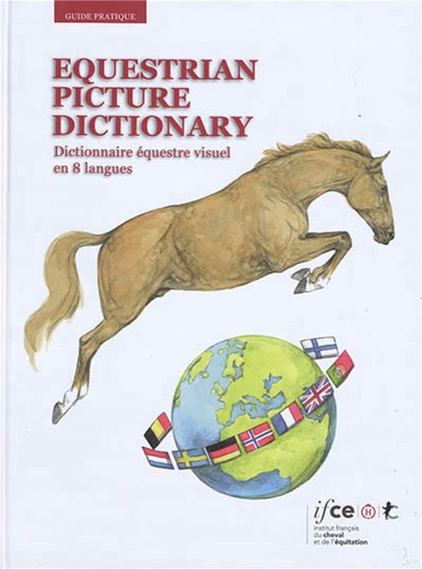 EQUESTRIAN PICTURE DICTIONARY. DICTIONNAIRE EQUESTRE VISUEL EN 8 LANGUES