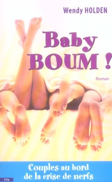BABY BOOM ! COUPLE AU BORD DE LA CRISE DE NERFS