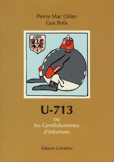 U-713 OU LES GENTILSHOMMES D'INFORTUNE