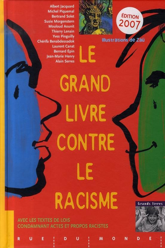 GRAND LIVRE CONTRE LE RACISME (LE)