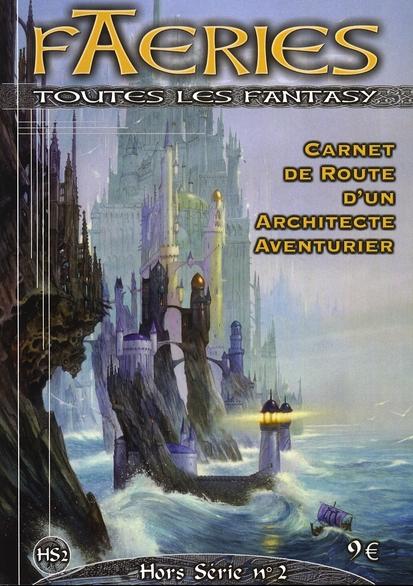 FAERIES HORS-SERIE - CARNET DE ROUTE D'UN ARCHITECTE AV