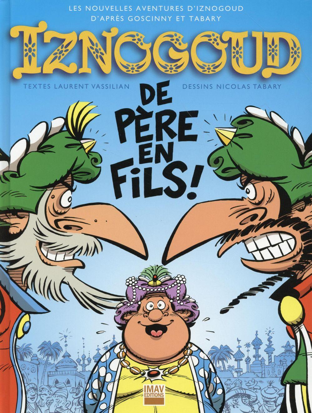 IZNOGOUD DE PERE EN FILS ! - TOME 30