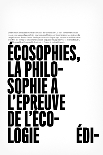 ECOSOPHIES LA PHILOSOPHIE A L EPREUVE DE L ECOLOGIE