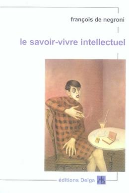 LE SAVOIR-VIVRE INTELLECTUEL