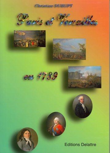 PARIS ET VERSAILLES 1789