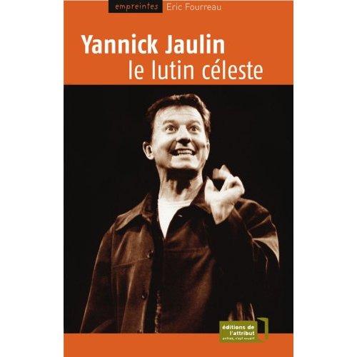 YANNICK JAULIN, LE LUTIN CELESTE