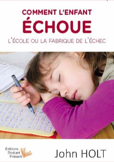 COMMENT L'ENFANT ECHOUE