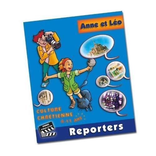 LES AVENTURES ANNE ET LEO REPORTERS FICHIER ENFANT