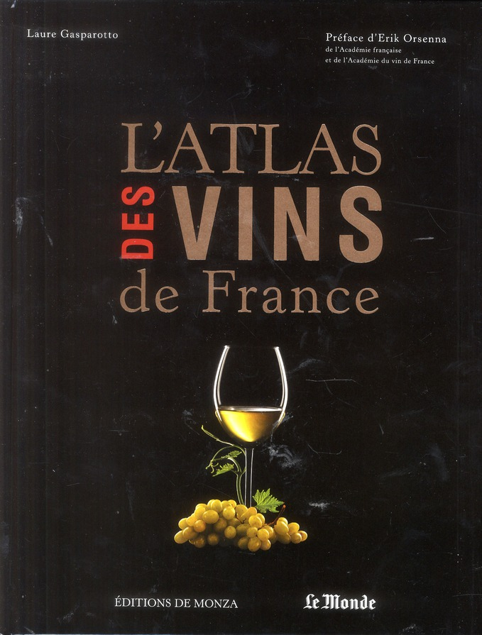 L ATLAS DES VINS DE FRANCE 2013