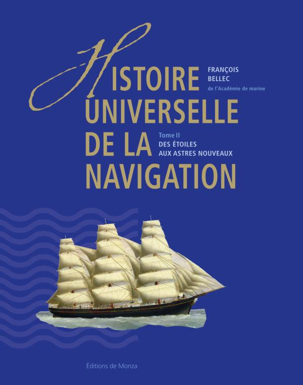 HISTOIRE UNIVERSELLE DE LA NAVIGATION T2