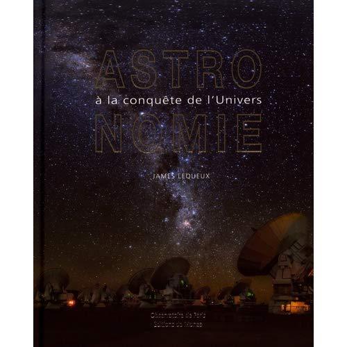 ASTRONOMIE A LA CONQUETE DE L'UNIVERS