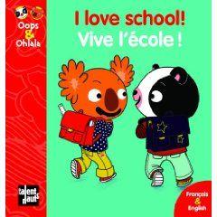 I LOVE SCHOOL! VIVE L'ECOLE !