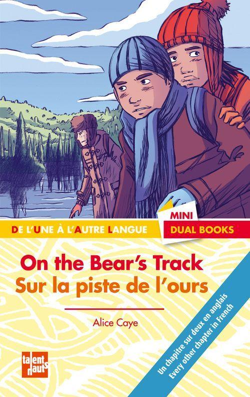 ON THE BEAR'S TRACK - SUR LA PISTE DE L'OURS