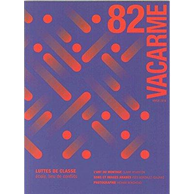 VACARME N 82 LUTTES DE CLASSE HIVER 2018