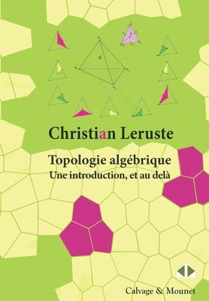TOPOLOGIE ALGEBRIQUE  UNE INTRODUCTION ET AU DELA