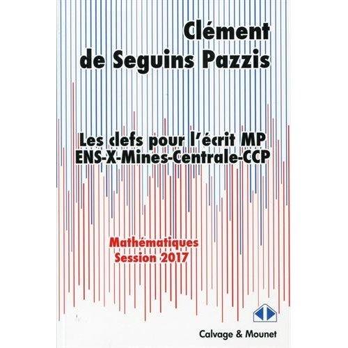 LES CLEFS POUR L ECRIT MP 2017