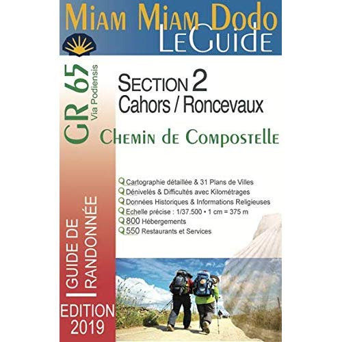 MIAM-MIAM-DODO GR65 SECTION 2  EDITION 2019 (CAHORS/RONCEVAUX)