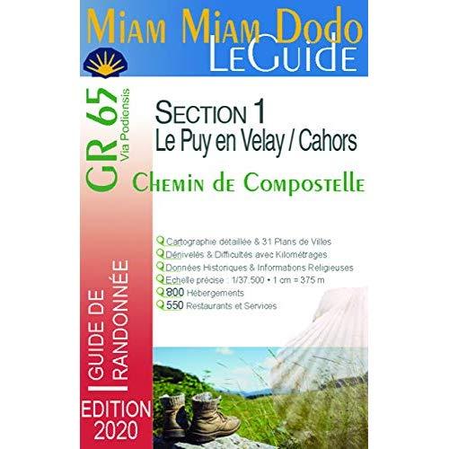 MIAM-MIAM-DODO GR65 SECTION 1 (LE PUY-EN-VELAY A CAHORS) EDITION 2020