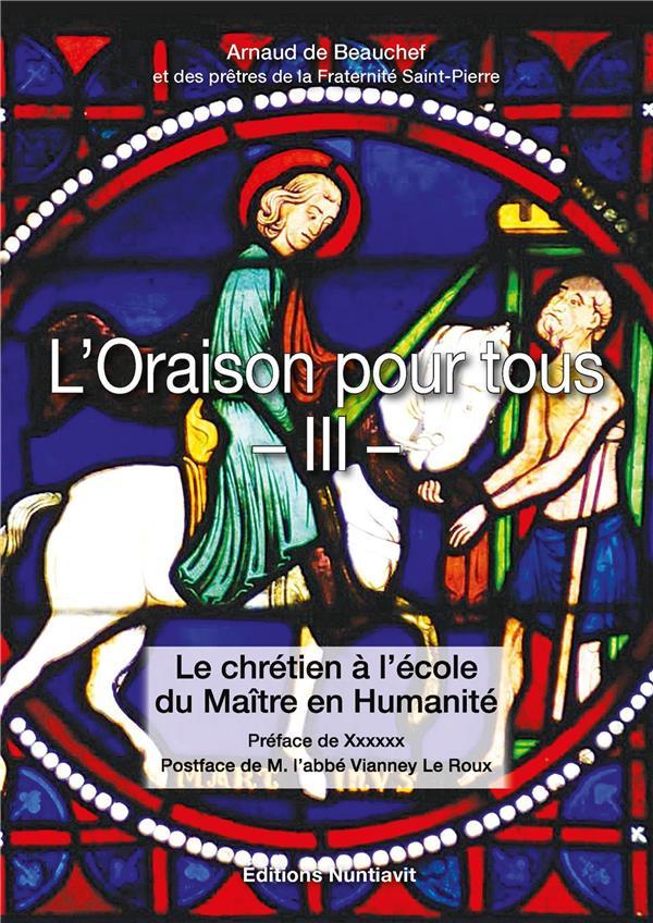 L'ORAISON POUR TOUS - TOME 3