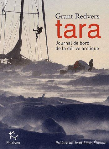TARA JOURNAL DE BORD DE LA DERIVE ARCTIQUE
