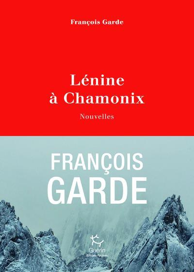 LENINE A CHAMONIX - NOUVELLES