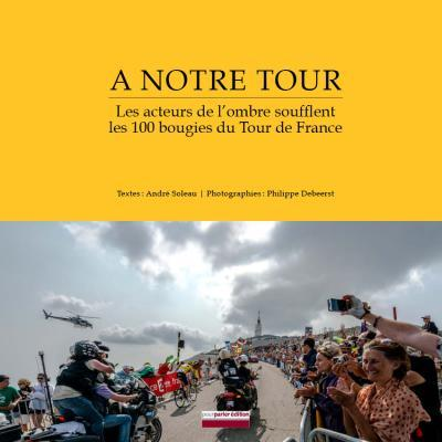 A NOTRE TOUR
