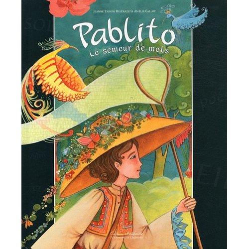 PABLITO LE SEMEUR DE MOTS