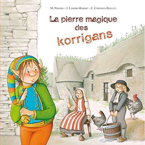 LA PIERRE MAGIQUE DES KORRIGANS
