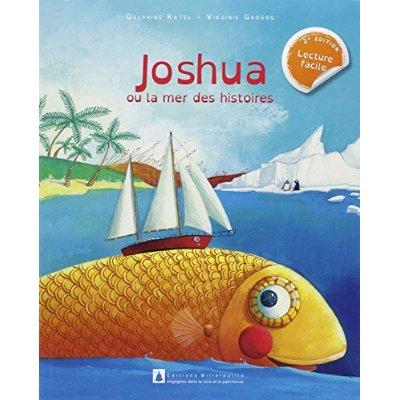 JOSHUA OU LA MER DES HISTOIRES (2E ED)