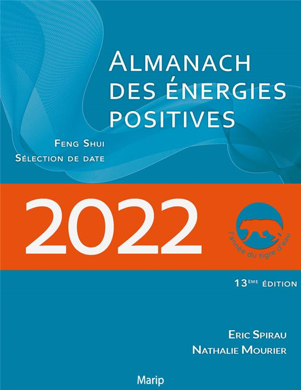 L'ALMANACH DES ENERGIES POSITIVES 2022 - CALENDRIER FENGSHUI - EDITION BILINGUE