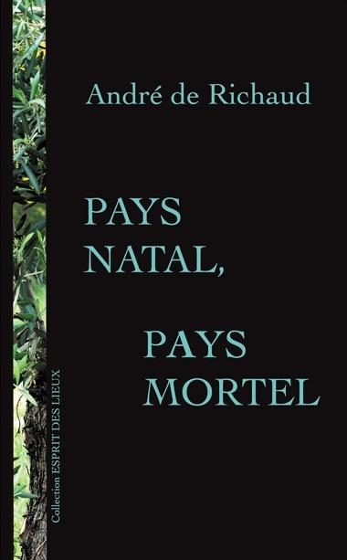 PAYS NATAL, PAYS MORTEL