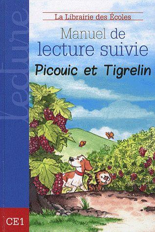 MANUEL DE LECTURE SUIVIE CE1 - PICOUIC ET TIGRELIN