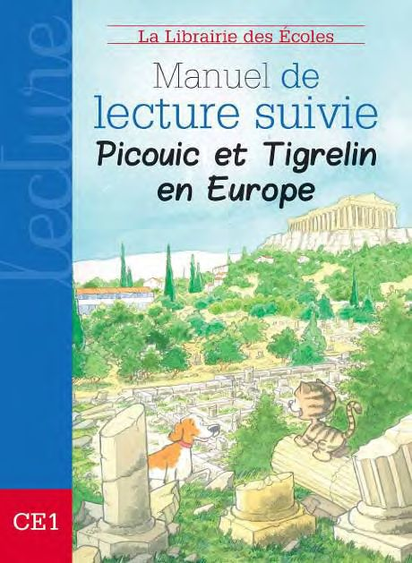 MANUEL DE LECTURE SUIVIE CYCLE 2 PICOUIC ET TRIGRELIN EN EUROPE