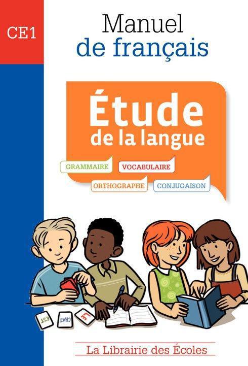 MANUEL DE FRANCAIS - ETUDE DE LA LANGUE CE1