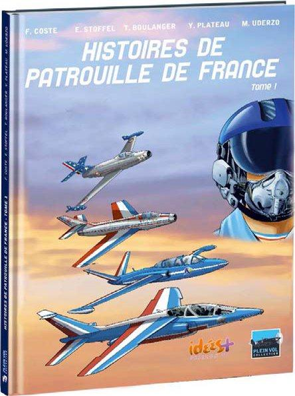 HISTOIRES DE PATROUILLE DE FRANCE T1