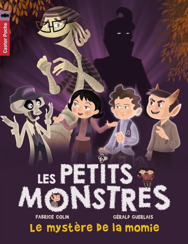 LES PETITS MONSTRES T6 - LE MYSTERE DE LA MOMIE