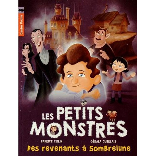 LES PETITS MONSTRES T7 - DES REVENANTS A SOMBRELUNE