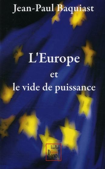 L'EUROPE ET LE VIDE DE PUISSANCE