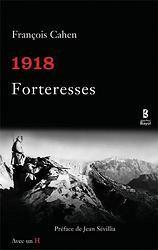 1918 FORTERESSES
