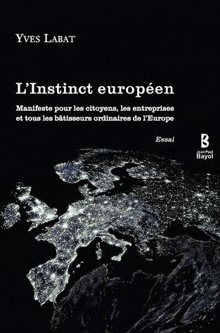 L'INSTINCT EUROPEEN