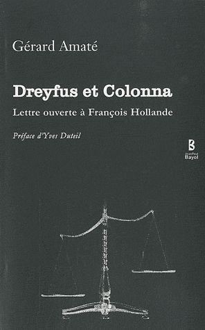 DREYFUS ET COLONNA LETTRE OUVERTE A FRANCOIS HOLLANDE