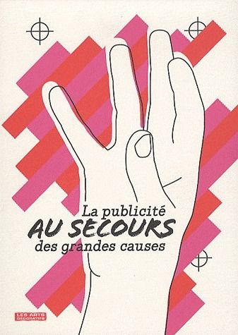PUBLICITE AU SECOURS DES GRANDES CAUSES (LA)