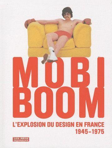 MOBI BOOM, L'EXPLOSION DU DESIGN EN FRANCE