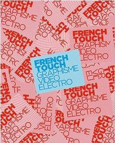 FRENCH TOUCH - GRAPHISME, VIDEO, ELECTRO