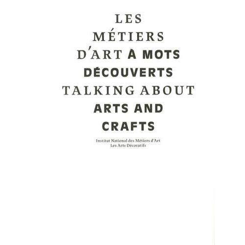 LES METIERS D'ART A MOTS DECOUVERTS