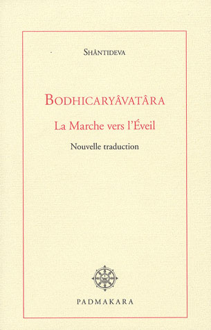 BODHICARYAVATRA LA MARCHE VERS L EVEIL NOUVELLE TRADUCTION