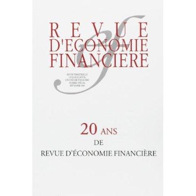 20 ANS DE REVUE D'ECONOMIE FINANCIERE - NUMERO SPECIAL SEPTEMBRE 2009